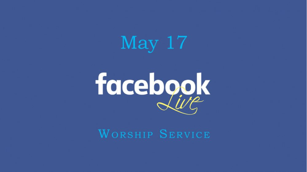 May 17 Worship Video