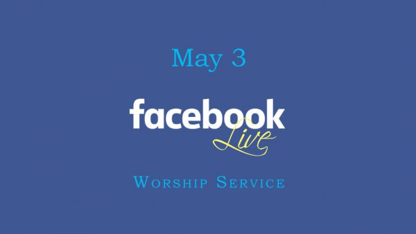 May 3 Worship Video