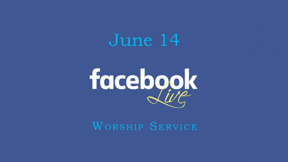 June 14 Worship Video