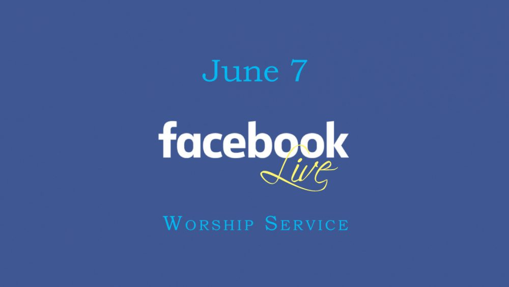 June 7 Worship Video