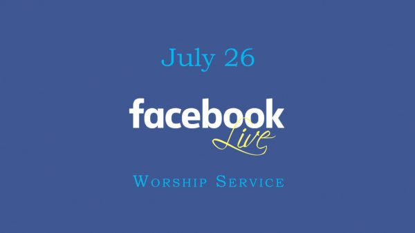 July 26 Worship Service Image