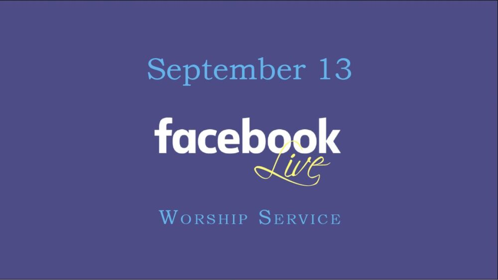 September 13 Worship Service