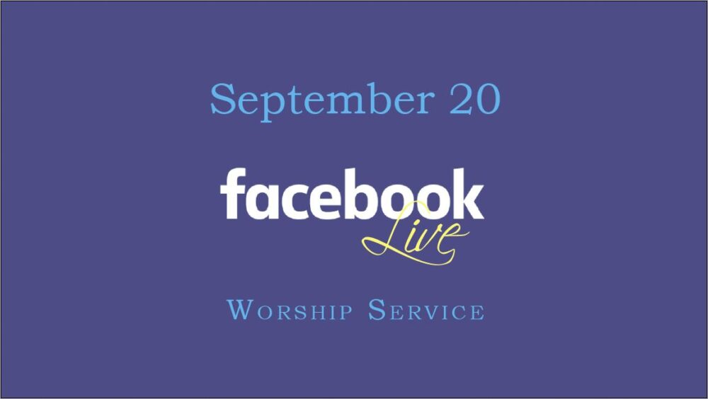 September 20 Worship Service