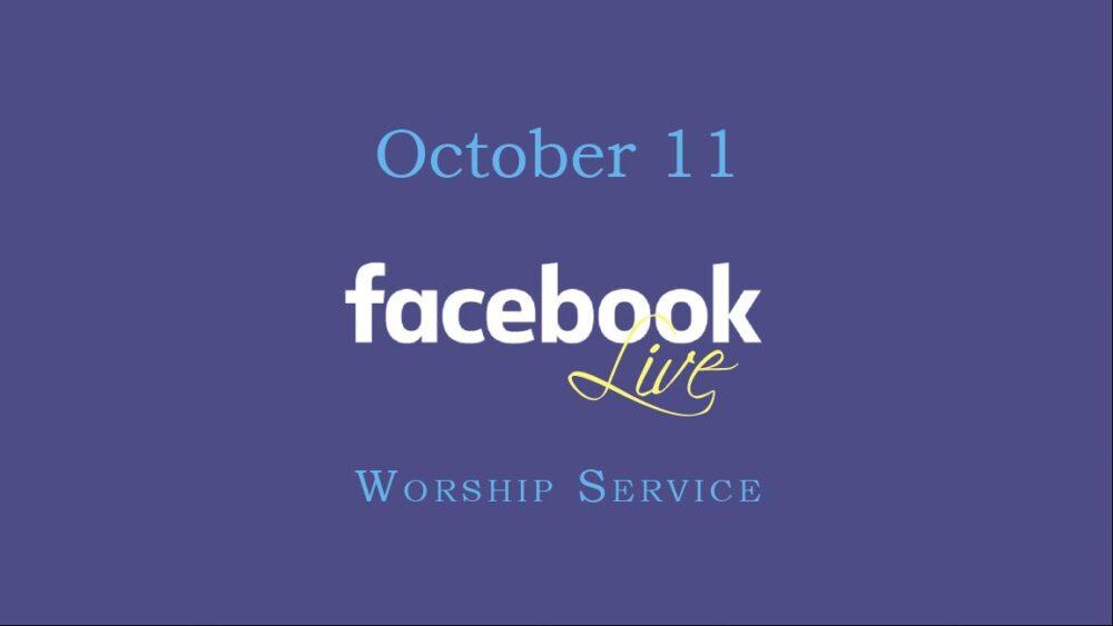 October 11 Worship Service