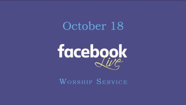 October 18 Worship Service