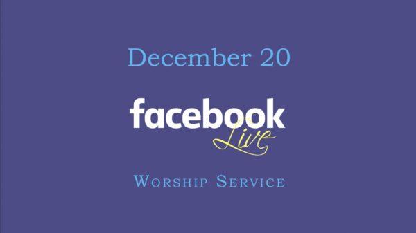 December 20 Worship Service