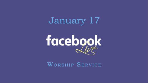January 17 Worship Service Image