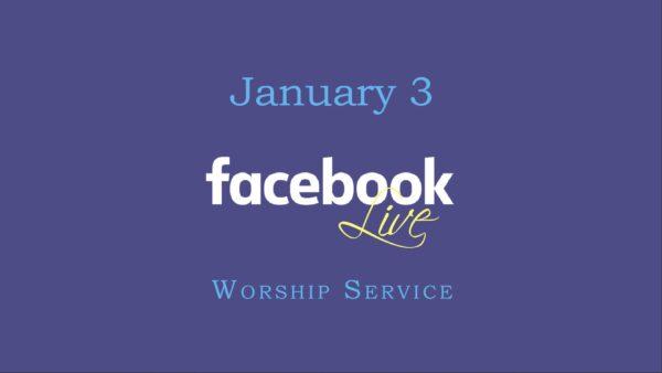 January 3 Worship Service Image