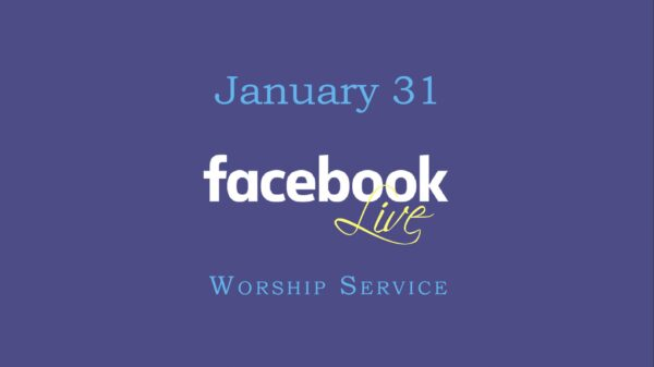 January 31 Worship Service