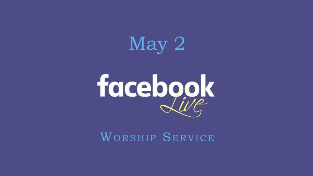 May 2 Worship